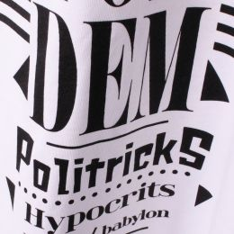 Tričko Politricks Burn a Fire Pon Dem | Organic Cotton
