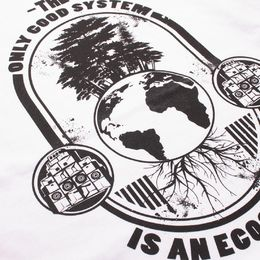 Tričko The Only Good System is an Ecosystem | Organic Cotton